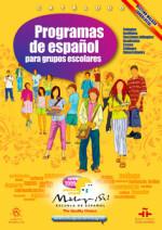 Catálogo de programas de español para grupos escolares.